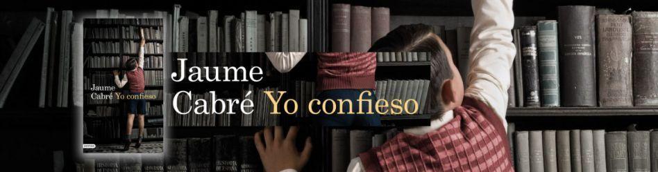 La crítica confirma «Yo confieso», de Jaume Cabré, como una de las novelas del 2011