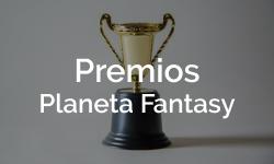 Premios Planeta Fantasy