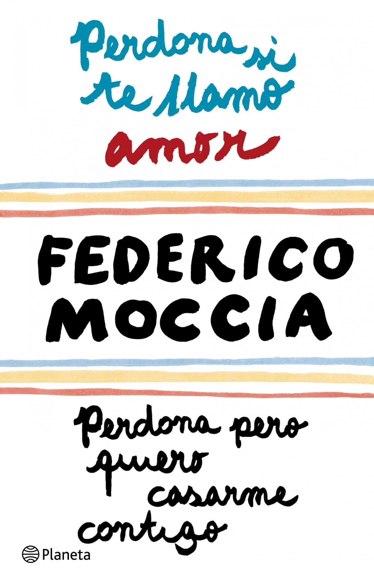 Tres Veces Tu Federico Moccia Planeta De Libros