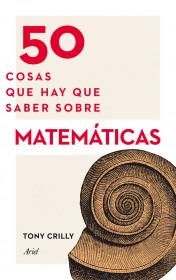 50-cosas-que-hay-que-saber-sobre-matematicas_9788434414891.jpg