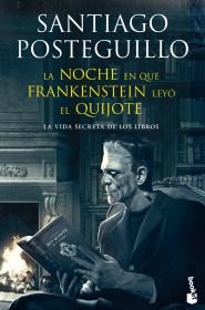 la-noche-en-que-frankenstein-leyo-el-quijote_9788408123941.jpg