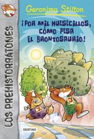 portada_por-mil-huesecillos-como-pesa-el-brontosaurio_geronimo-stilton_201505261106.jpg