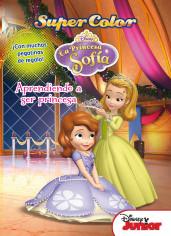 princesa-sofia-supercolor-aprendiendo-a-ser-princesa_9788499515502.jpg