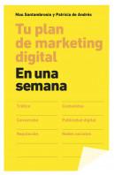 tu-plan-de-marketing-digital-en-una-semana_9788498753424.jpg