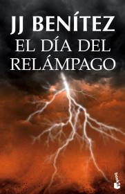 portada_el-dia-del-relampago_j-j-benitez_201505211328.jpg