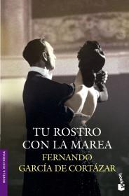portada_tu-rostro-con-la-marea_fernando-garcia-de-cortazar_201505261039.jpg