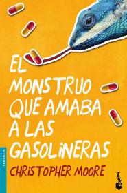 portada_el-monstruo-que-amaba-a-las-gasolineras_christopher-moore_201503302358.jpg
