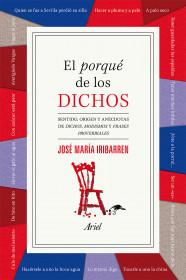 portada_el-porque-de-los-dichos_jose-maria-iribarren_201502280154.jpg