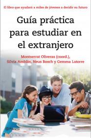 portada_guia-practica-para-estudiar-en-el-extranjero_montserrat-oliveras_201502241325.jpg