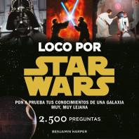 portada_loco-por-star-wars_benjamin-harper_201506291119.jpg