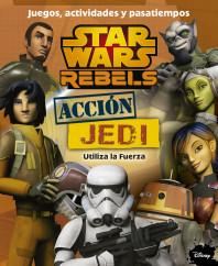 portada_star-wars-rebels-accion-jedi-juegos-actividades-y-pasatiempos_aa-vv_201506291543.jpg