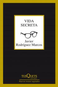 portada_vida-secreta_javier-rodriguez-marcos_201502111203.jpg