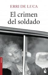 portada_el-crimen-del-soldado_erri-de-luca_201503302353.jpg