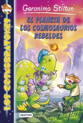 portada_el-planeta-de-los-cosmosaurios-rebeldes_geronimo-stilton_201505211258.jpg