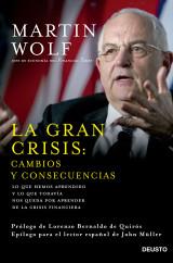 portada_la-gran-crisis-cambios-y-consecuencias_martin-wolf_201504180115.jpg