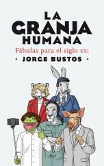 portada_la-granja-humana_jorge-bustos_201503280212.jpg
