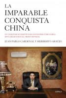 196571_portada_la-imparable-conquista-china_heriberto-araujo_201503261639.jpg