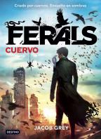 portada_ferals-cuervo_jacob-grey_201506291639.jpg