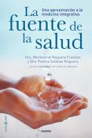 portada_la-fuente-de-la-salud_dra-montserrat-noguera-fusellas_201502261921.jpg