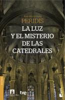 portada_la-luz-y-el-misterio-de-las-catedrales_rtve_201504272323.jpg