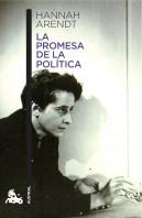 portada_la-promesa-de-la-politica_hannah-arendt_201502191810.jpg