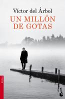 portada_un-millon-de-gotas_victor-del-arbol_201502221901.jpg