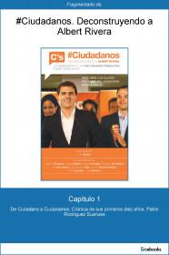 portada_capitulo-1-del-libro-ciudadanos-deconstruyendo-a-albert-rivera-de-ciutadans-a_pablo-r-suanzes_201509211152.jpg