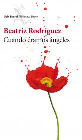 portada_cuando-eramos-angeles_beatriz-rodriguez_201510261618.jpg