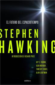 portada_el-futuro-del-espaciotiempo_stephen-hawking_201511010051.jpg