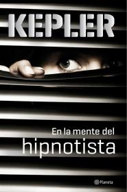 portada_en-la-mente-del-hipnotista_lars-kepler_201510231258.jpg