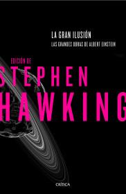 portada_la-gran-ilusion_stephen-hawking_201511010036.jpg