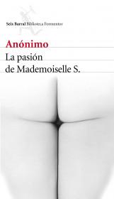 portada_la-pasion-de-mademoiselle-s_anonimo_201510261617.jpg