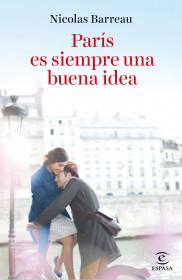 portada_paris-es-siempre-una-buena-idea_nicolas-barreau_201510261617.jpg