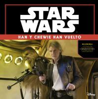 portada_star-wars-el-despertar-de-la-fuerza-han-y-chewie-han-vuelto_star-wars_201511111729.jpg