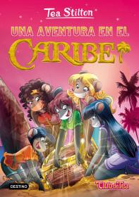 portada_una-aventura-en-el-caribe_tea-stilton_201511261603.jpg
