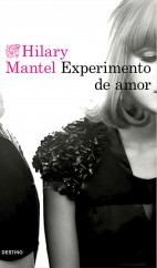 portada_experimento-de-amor_hilary-mantel_201510261615.jpg