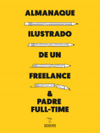 Almanaque ilustrado de un freelance & padre full-time