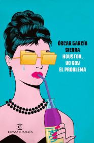 Houston, yo soy el problema