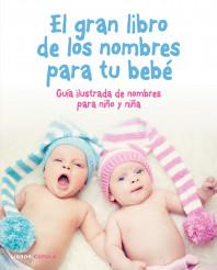 El gran libro de los nombres para tu bebé