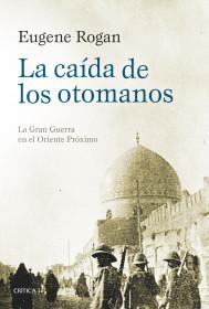 La caída de los otomanos