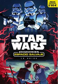 Star Wars. Aventuras en el espacio salvaje. La huida