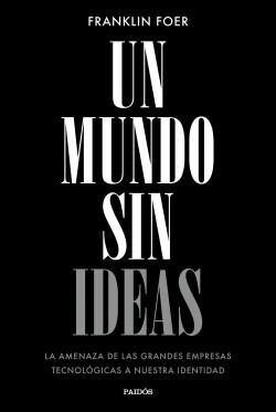 Un mundo sin ideas