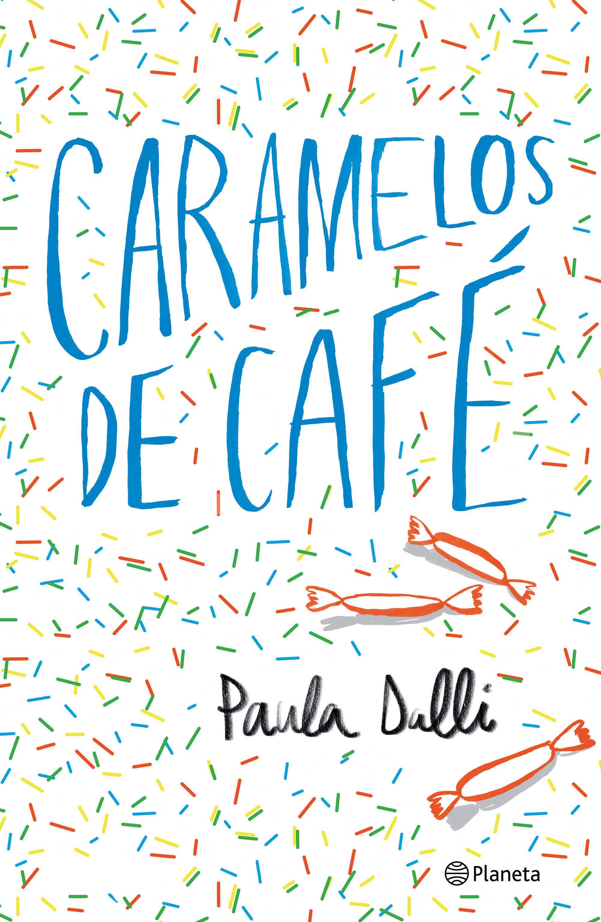 Resultado de imagen de portada de Caramelos de Café, Paula Dalli