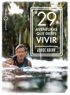 29 aventuras que debes vivir
