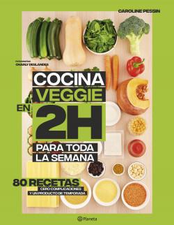 Cocina veggie en 2 horas para toda la semana
