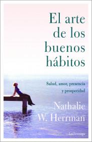 El arte de los buenos hábitos