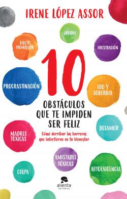 10 obstáculos que te impiden ser feliz