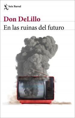 En las ruinas del futuro