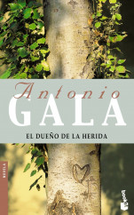 portada_el-dueno-de-la-herida_antonio-gala_201505261227.jpg