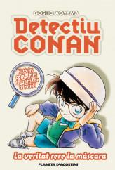 detectiu-conan-n6-la-veritat-rera-la-mascara_9788467455410.jpg